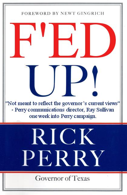 Corrected title of Gov. Perry's 'FED UP!'